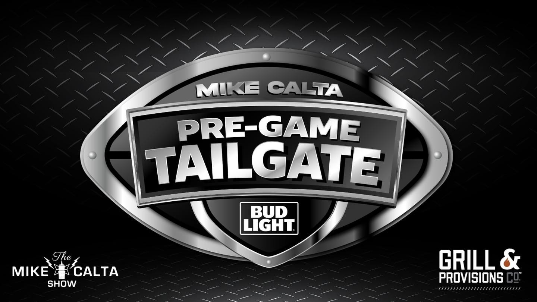 The Mike Calta PreGame Tailgate